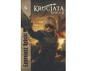 Szczegóły książki KRUCJATA - KSIĘGA 2