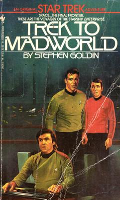 STAR TREK (95) - TREK TO MADWORLD