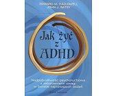 Szczegóły książki JAK ŻYĆ Z ADHD
