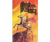 Szczegóły książki DILVISH PRZEKLĘTY