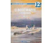 Szczegóły książki U-BOOTWAFFE 1939-1945 CZ.3