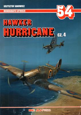 HAWKER HURRICANE - CZ. 4 - MONOGRAFIE LOTNICZE NR 54
