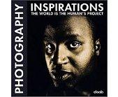 Szczegóły książki PHOTOGRAPHY INSPIRATIONS: THE WORLD IS THE HUMAN'S PROJECT