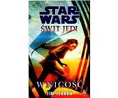 Szczegóły książki STAR WARS - ŚWIT JEDI. W NICOŚCI