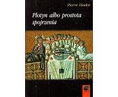Szczegóły książki PLOTYN ALBO PROSTOTA SPOJRZENIA