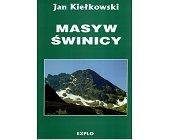 Szczegóły książki MASYW ŚWINICY. TATRY WYSOKIE - CZĘŚĆ 1