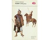 Szczegóły książki KANNY 216 P.N.E. (HISTORYCZNE BITWY)