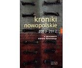 Szczegóły książki KRONIKI NOWOPOLSKIE 2010-2012