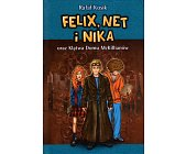 Szczegóły książki FELIX, NET I NIKA ORAZ KLĄTWA DOMU MCKILLIANÓW