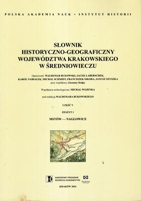 SŁOWNIK HISTORYCZNO - GEOGRAFICZNY WOJEWÓDZTWA KRAKOWSKIEGO...
