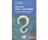 Szczegóły książki JAK PISAĆ PRACE Z PSYCHOLOGII