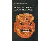 Szczegóły książki TRADYCJE I LEGENDY LUDÓW MONGOLII