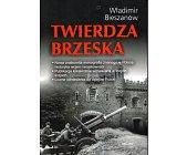 Szczegóły książki TWIERDZA BRZESKA