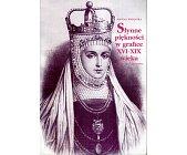 Szczegóły książki SŁYNNE PIĘKNOŚCI W GRAFICE XVI - XIX WIEKU
