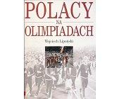 Szczegóły książki POLACY NA OLIMPIADACH