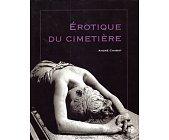 Szczegóły książki EROTIQUE DU CIMETIERE