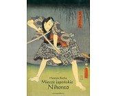 Szczegóły książki MIECZE JAPOŃSKIE NIHONTO