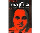 Szczegóły książki MAFIA. PEŁNA HISTORIA