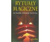 Szczegóły książki RYTUAŁY MAGICZNE