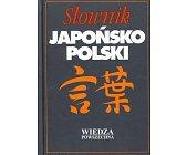 Szczegóły książki SŁOWNIK JAPOŃSKO POLSKI
