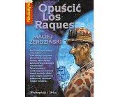 Szczegóły książki OPUŚCIĆ LOS RAQUES