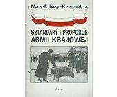 Szczegóły książki SZTANDARY I PROPORCE ARMII KRAJOWEJ