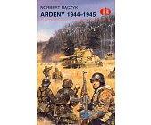 Szczegóły książki ARDENY 1944-1945 (HISTORYCZNE BITWY)