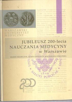 JUBILEUSZ 200-LECIA NAUCZANIA MEDYCYNY W WARSZAWIE