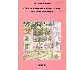 Szczegóły książki OSOBA ZAGADNIENIEM PEDAGOGIKI