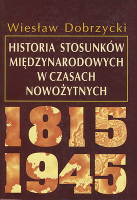 HISTORIA STOSUNKÓW MIĘDZYNARODOWYCH W CZASACH NOWOŻYTNYCH ...