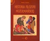 Szczegóły książki HISTORIA FILOZOFII MUZUŁMAŃSKIEJ