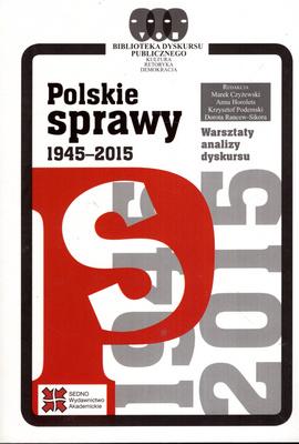 POLSKIE SPRAWY 1945 - 2015