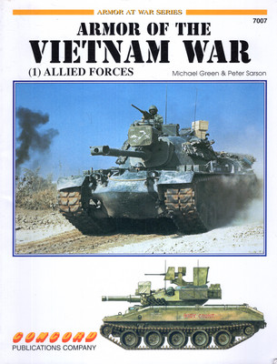 ARMOR OF THE VIETNAM WAR (1) - ALLIED FORCES (ARMOR AT WAR SERIES 7007)