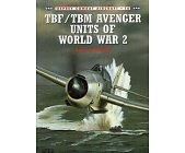 Szczegóły książki TBF/TBM AVENGER UNITS OF WORLD WAR 2 (OSPREY COMBAT AIRCRAFT 16)