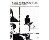 Szczegóły książki NOWE KINO KANADYJSKIE