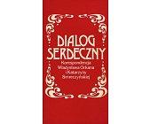 Szczegóły książki DIALOG SERDECZNY