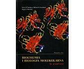 Szczegóły książki BIOCHEMIA I BIOLOGIA MOLEKULARNA W ZARYSIE