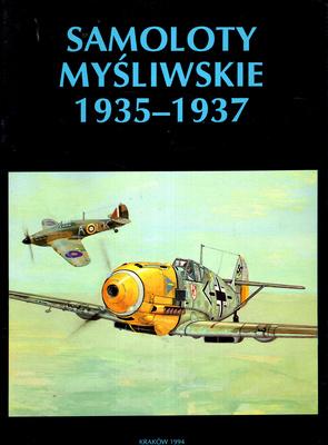 SAMOLOTY MYŚLIWSKIE 1935 - 1937