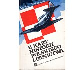 Szczegóły książki Z KART HISTORII POLSKIEGO LOTNICTWA