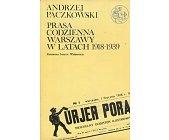Szczegóły książki PRASA CODZIENNA WARSZAWY W LATACH 1918-1939