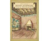 Szczegóły książki HISTORIA ARCHITEKTURY WNĘTRZ MIESZKALNYCH