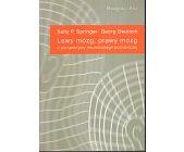 Szczegóły książki LEWY MÓZG, PRAWY MÓZG Z PERSPEKTYWY NEUROBIOLOGII POZNAWCZEJ