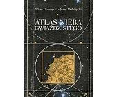 Szczegóły książki ATLAS NIEBA GWIAŹDZISTEGO
