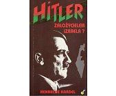 Szczegóły książki HITLER ZAŁOŻYCIELEM IZRAELA