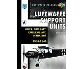 Szczegóły książki LUFTWAFFE SUPPORT UNITS - UNITS, AIRCRAFT, EMBLEMS AND MARKINGS 1933-1945