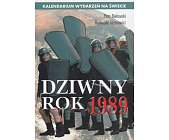 Szczegóły książki DZIWNY ROK 1989