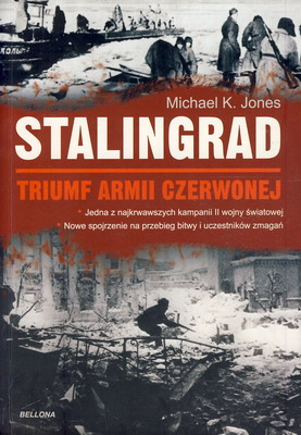 STALINGRAD - TRIUMF ARMII CZERWONEJ