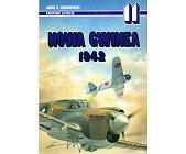 Szczegóły książki NOWA GWINEA 1942 - KAMPANIE LOTNICZE NR 11