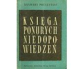 Szczegóły książki KSIĘGA PONURYCH NIEDOPOWIEDZEŃ