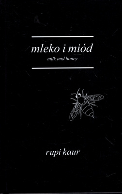 MLEKO I MIÓD. MILK AND HONEY